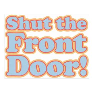 ¡Cierre la puerta principal! Postal