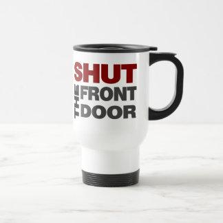 Cierre la puerta principal taza térmica