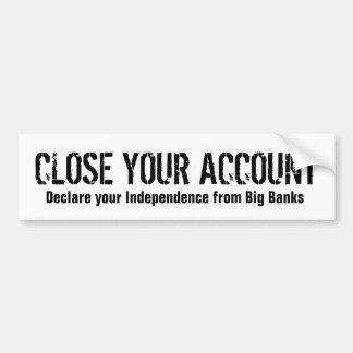Cierre su cuenta pegatina de parachoque