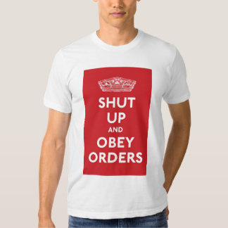 Cierre y obedezca las órdenes poleras