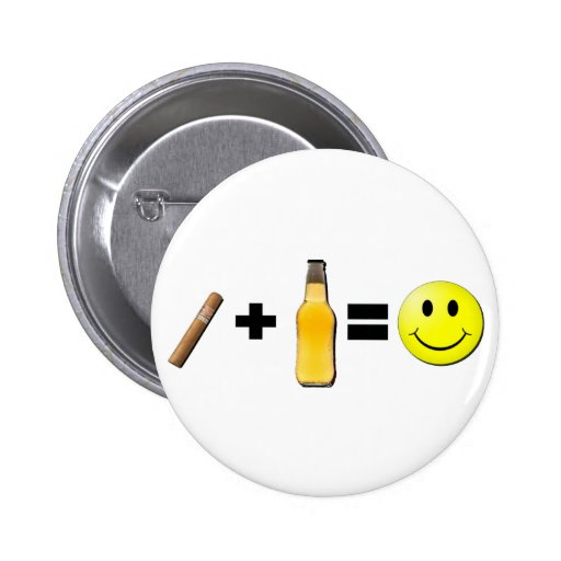 Cigar + Beer = Happiness Button