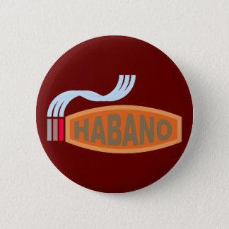 Cigar cigar Habano Pinback Button