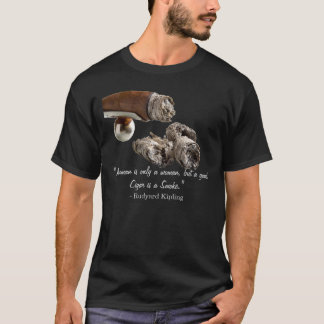 Cigar Kipling Quote T-Shirt
