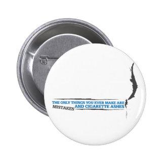 Cigarette Insult Button