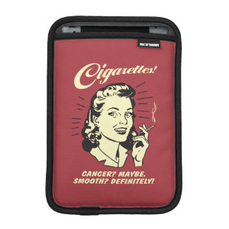 Cigarettes: Cancer Maybe Smooth Def. iPad Mini Sleeve