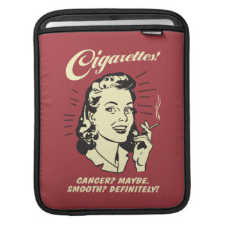 Cigarettes: Cancer Maybe Smooth Def. iPad Sleeve
