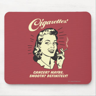 Cigarettes: Cancer Maybe Smooth Def. Mouse Pad