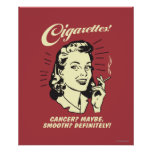 Cigarettes: Cancer Maybe Smooth Def. Poster