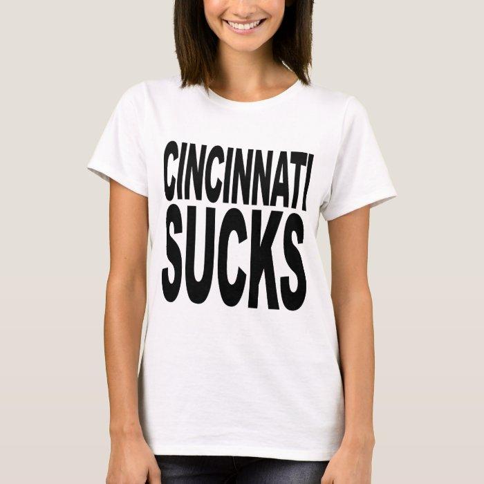 Cincinnati Sucks T-Shirt