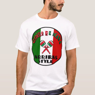 Cinco de Mayo - Arribas Style T-Shirt