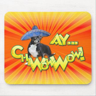 Cinco de Mayo - Ay ChWowWow! - Chihuahua Mouse Pad