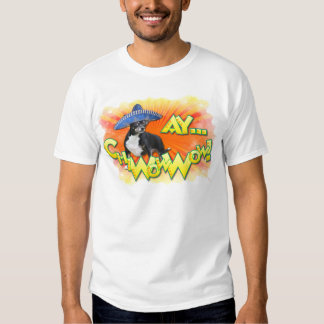 Cinco de Mayo - Ay ChWowWow! - Chihuahua Tee Shirt