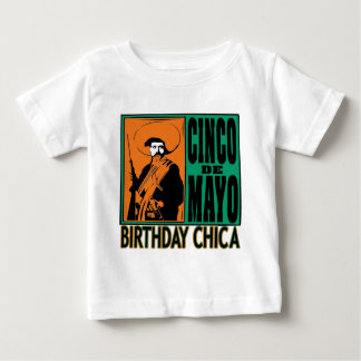 Cinco de Mayo Birthday Chica Infant T-shirt