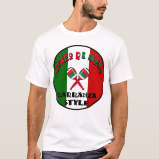 Cinco de Mayo - Carranza Style T-Shirt