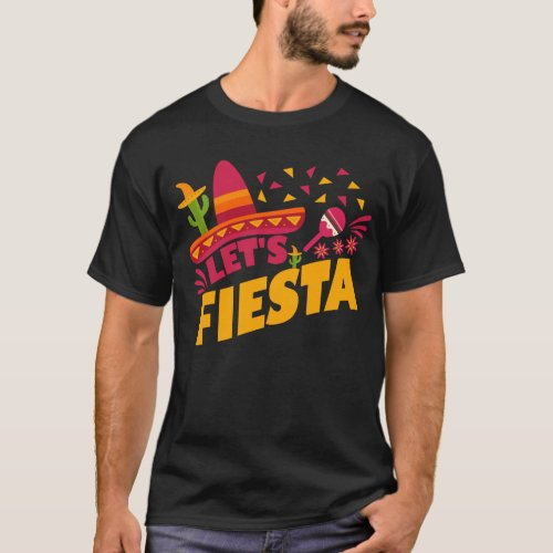 Cinco de Mayo Costume Gift I Lets Fiesta T_Shirt