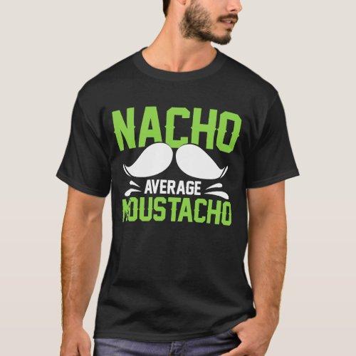 Cinco de Mayo Costume Gift I Moustacho Fiesta T_Shirt