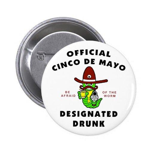 Cinco de Mayo Designated Drunk Pin