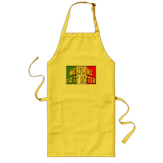 Cinco de Mayo Do It Better T-shirts and Gifts Long Apron