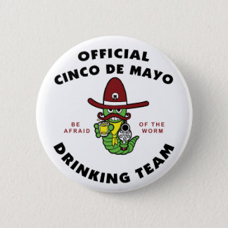 Cinco de Mayo Drinking Team Button