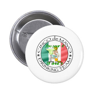 Cinco de Mayo drinking team Buttons