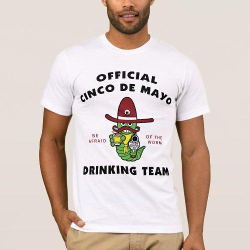 Cinco de Mayo Drinking Team T_Shirt