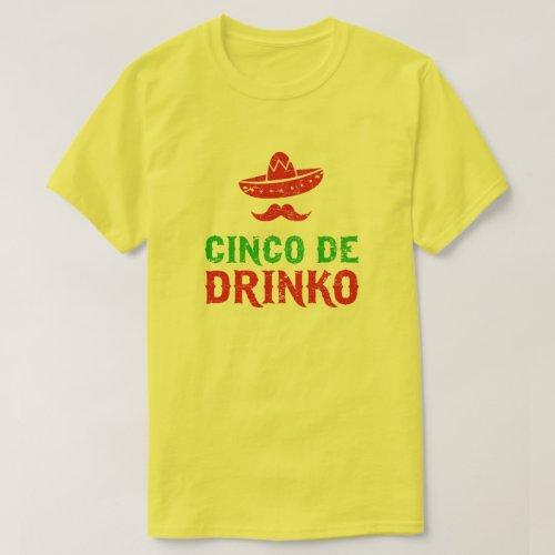 Cinco De Mayo Fiesta _ Cinco de Drinko T_Shirt
