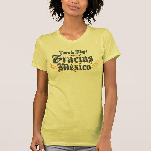 Cinco De Mayo Gracias Mexico Tshirts