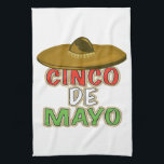 "Cinco De Mayo Kitchen Towel<br><div class=""desc"">Celebrate Cinco De Mayo with your friends,  family and the world with these festive designs on your favorite products!</div>"
