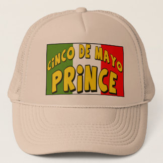 Cinco de Mayo Prince T-shirts and Gifts Trucker Hat