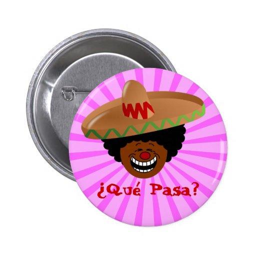 Cinco de Mayo - Que Pasa: Spanish for Funky Fiesta Buttons