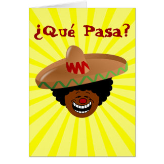 Cinco de Mayo - Que Pasa: Spanish for Funky Fiesta Greeting Cards