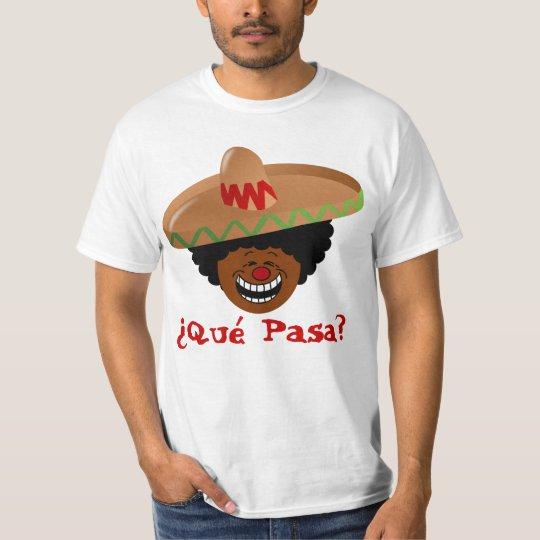 Cinco de Mayo - Que Pasa: Spanish for Funky Fiesta T-Shirt