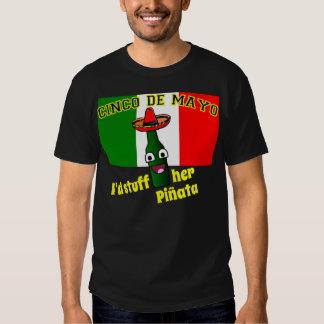 Cinco de Mayo, Stuff Her Pinata T Shirt