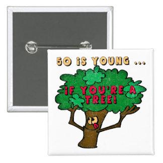 Cincuenta es 50.os regalos de cumpleaños jovenes pin cuadrada 5 cm
