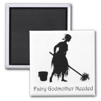 Cinderella Fairy Godmother Needed  Magnet Mopping