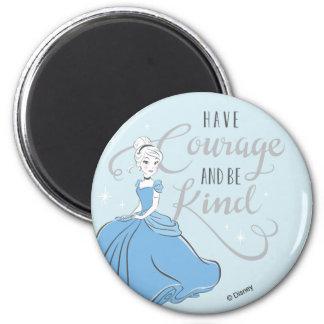 Cinderella | Have Courage Magnet
