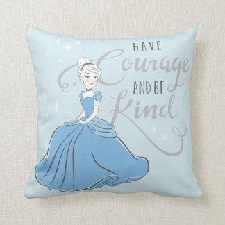 Cinderella | Have Courage Throw Pillow