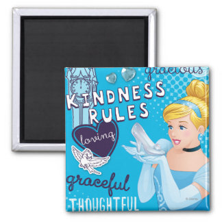 Cinderella - Kindness Rules Magnet