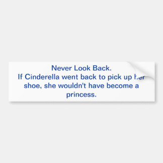 Cinderella Quote Bumper Sticker