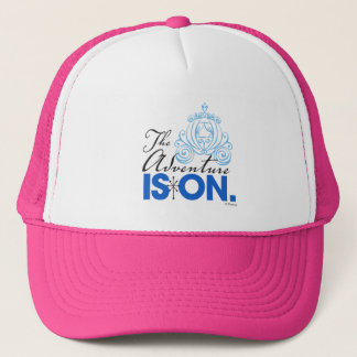 Cinderella | The Adventure Is On Trucker Hat