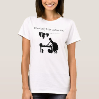 "Cinderella ""Where is my Fairy Godmother?"" T-Shirt"