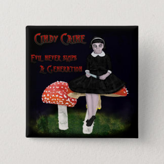 Cindy Caine Pinback Button
