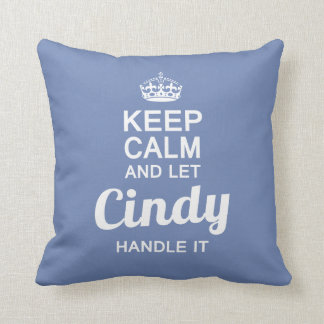Cindy handle it ! throw pillow