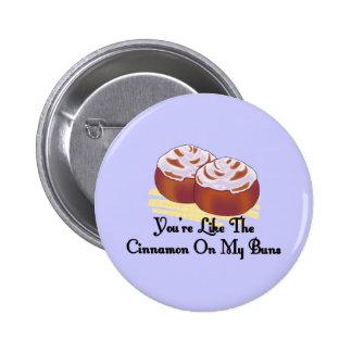 Cinnamon On My Buns Button
