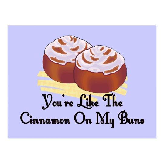 Cinnamon On My Buns Postcard