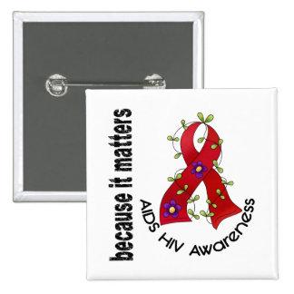 Cinta 3 de la flor del VIH del SIDA Pin Cuadrado