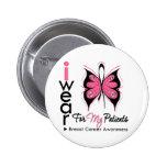 Cinta de la mariposa del cáncer de pecho para mis  pin