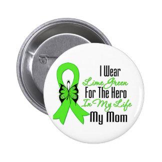 Cinta del cáncer del linfoma mi héroe mi mamá pin redondo de 2 pulgadas