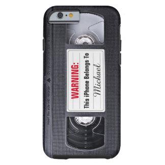 Cinta divertida de VHS con el texto conocido de Funda De iPhone 6 Tough