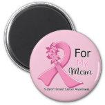 Cinta rosada para mi mamá - cáncer de pecho imanes de nevera